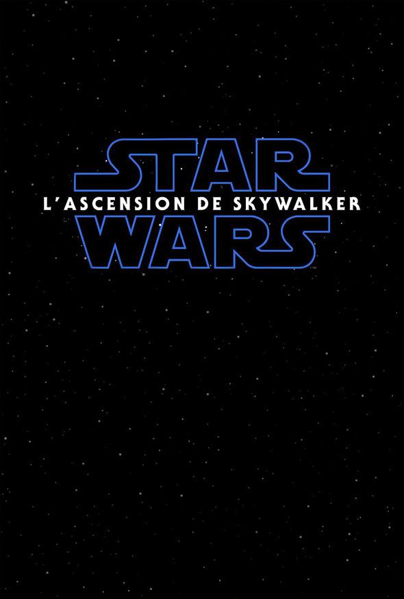 affiche Star Wars IX : L'Ascension de Skywalker (The Rise of Skywalker)